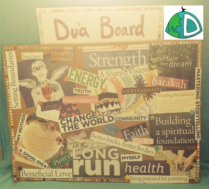 A Du'a Board I've made for myself; just putting it together was a reflective process.